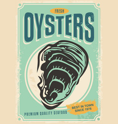 fresh oysters retro poster design vector image