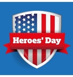 Heroes Day - Shield with US flag vector