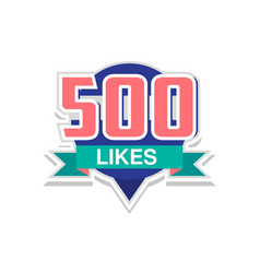 Thank you 500 likes template for social media vector