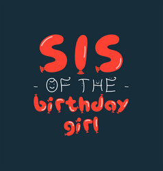birthday girl graphic design for t-shirt prints vector image