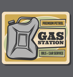 Gas station retro poster gasoline jerrycan vector