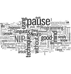 Instant nlp the power pause vector