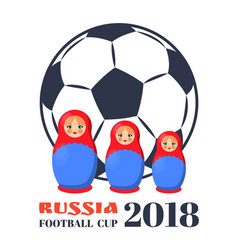 russia football cup dolls vector image