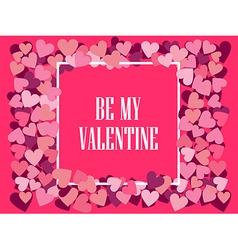 Be my valentine festive background vector