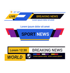 breaking news bars and tv live report headers vector image