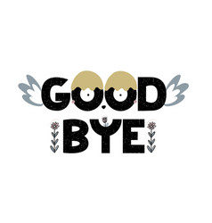 Card with lettering good bye with decorative vector
