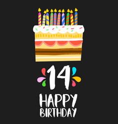 Happy birthday cake card 14 fourteen year party vector