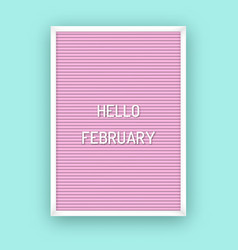 hello february motivation quote on pink vector image