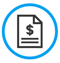Invoice page rounded icon vector