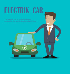 a man stands near electric car vector image