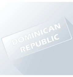 Dominican Republic unique button vector