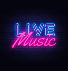 Live music neon sign live music design vector