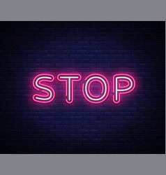 stop neon text design template stop neon vector image