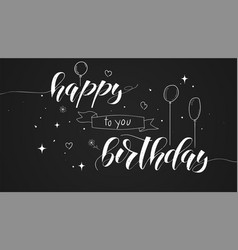 happy birthday handwritten text lettering design vector image
