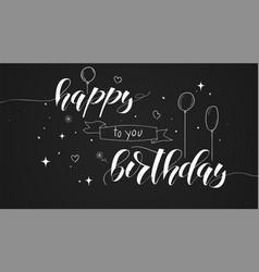 happy birthday handwritten text lettering design vector image
