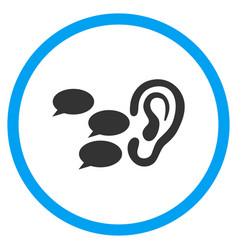Listen gossips rounded icon vector