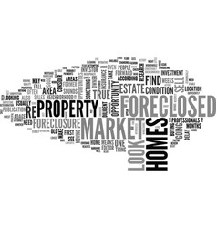 What to look for in a foreclosed home text word vector