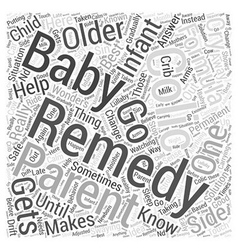 Colic Remedy Word Cloud Concept vector