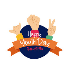 Happy youth day lettering with hands symbols flat vector