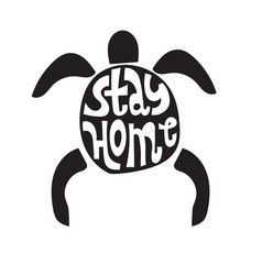 Stay home slogan with turtle vector