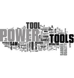 What to look for in a good power tool text word vector