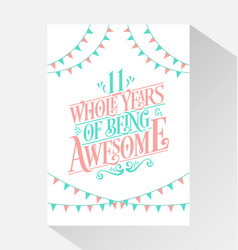 11 years birthday and anniversary celebration typo vector