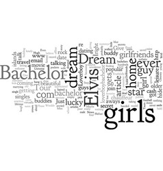 Bachelor dream vector