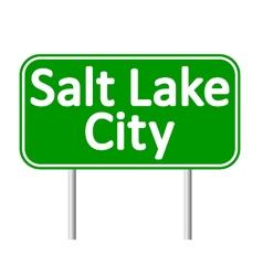 Salt Lake City green road sign vector