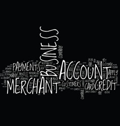 Your business merchant account text background vector