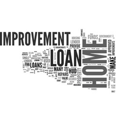 What to look for in a home improvement loan text vector