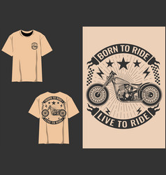 Born to ride live to ride vector