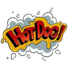 Hot dog word comic book pop art vector
