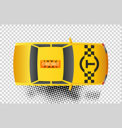 Taxi car top view icon yellow taxicab sedan with vector