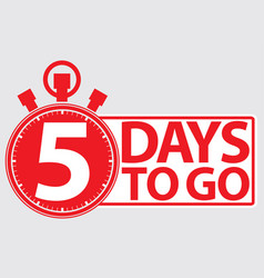 5 days to go red label vector