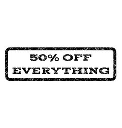 50 percent off everything watermark stamp vector