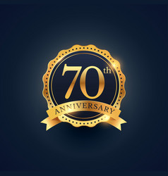 70th anniversary celebration badge label in vector image