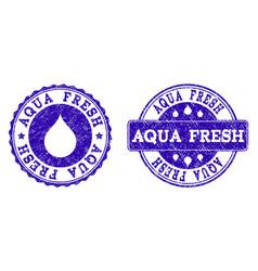 aqua fresh grunge stamp seals vector image