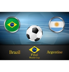 Final football Brazil and Argentine in Brazil 2014 vector