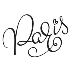 paris calligraphy lettering word on white vector image