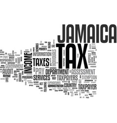 Jamaica tax text background word cloud concept vector