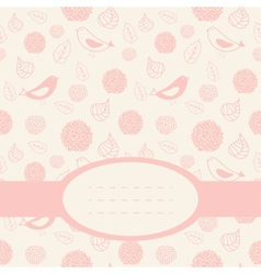 Cute pink card with birds leaves and flowers vector image vector image
