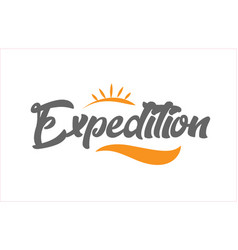 Expedition black hand writing word text vector