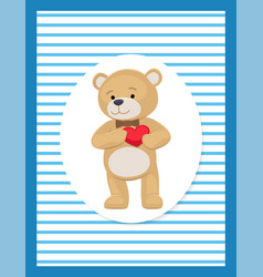 Adorable teddy gently holds heart on chest bear vector