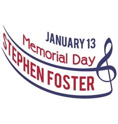 Stephen Foster Memorial Day vector