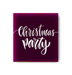 christmas party greeting card with calligraphy vector image vector image