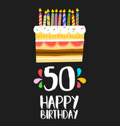 happy birthday card 50 fifty year cake vector image