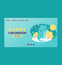 happy childhood template with badragon vector image