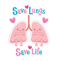 Save lungs save life cartoon character human vector
