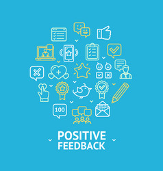 Positive feedback round design template line icon vector