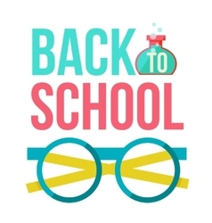 Back to school poster with nerd round glasses vector image